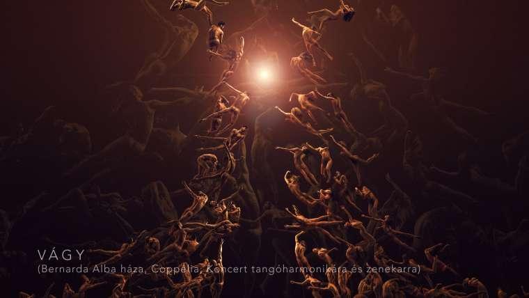 Vágy (Bernarda Alba háza; Coppélia; Koncert tangóharmonikára és zenekarra)